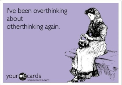 dont-overthink-it
